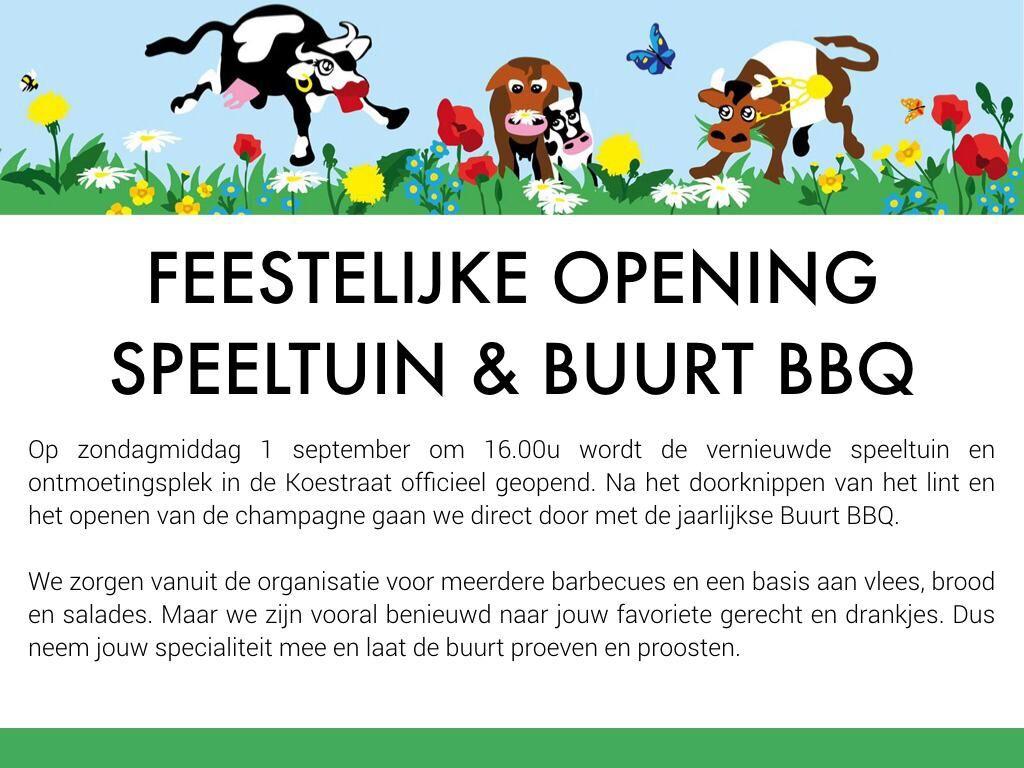 Uitnodiging van de feestelijke opening speeltuin Koeplein en buurt BBQ
